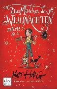 Cover-Bild zu Haig, Matt: Das Mädchen, das Weihnachten rettete (eBook)