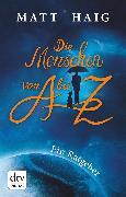 Cover-Bild zu Haig, Matt: Die Menschen von A bis Z (eBook)