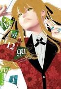 Cover-Bild zu Kawamoto, Homura: Kakegurui - Das Leben ist ein Spiel 12