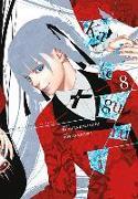 Cover-Bild zu Kawamoto, Homura: Kakegurui: Compulsive Gambler, Vol. 8