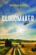 Cover-Bild zu Brooks, Malcolm: Cloudmaker (eBook)