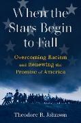 Cover-Bild zu Johnson III, Theodore Roosevelt: When the Stars Begin to Fall (eBook)
