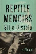 Cover-Bild zu Ulstein, Silje: Reptile Memoirs (eBook)
