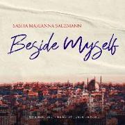 Cover-Bild zu Salzmann, Sasha Marianna: Beside Myself