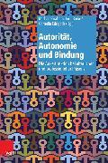 Cover-Bild zu Autorität, Autonomie und Bindung (eBook) von von Schlippe, Arist (Beitr.)