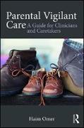 Cover-Bild zu Parental Vigilant Care (eBook) von Omer, Haim