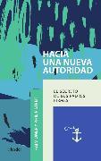Cover-Bild zu Hacia una nueva autoridad (eBook) von Omer, Haim