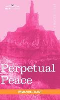Cover-Bild zu Kant, Immanuel: Perpetual Peace: A Philosophical Essay