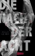 Cover-Bild zu Le Roy, Philip: Die Nacht der Acht (eBook)