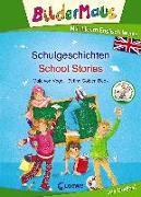 Cover-Bild zu von Vogel, Maja: Bildermaus - Mit Bildern Englisch lernen - Schulgeschichten - School Stories