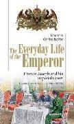Cover-Bild zu Winkelhofer, Martina: The Everyday Life of the Emperor