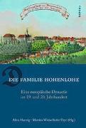 Cover-Bild zu Hannig, Alma (Hrsg.): Die Familie Hohenlohe