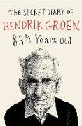Cover-Bild zu Groen, Hendrik: The Secret Diary of Hendrik Groen