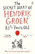 Cover-Bild zu Groen, Hendrik: The Secret Diary of Hendrik Groen, 83¼ Years Old (eBook)