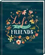 Cover-Bild zu Freundebuch - Handlettering - Life is better with friends