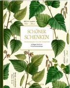 Cover-Bild zu Geschenkpapier-Buch - Schöner schenken (Sammlung Augustina) von Behr, Barbara (Gestaltet)