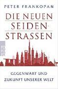 Cover-Bild zu Frankopan, Peter: Die neuen Seidenstraßen (eBook)