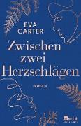 Cover-Bild zu Carter, Eva: Zwischen zwei Herzschlägen (eBook)
