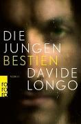 Cover-Bild zu Longo, Davide: Die jungen Bestien (eBook)
