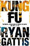 Cover-Bild zu Kung Fu von Gattis, Ryan