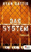 Cover-Bild zu Das System (eBook) von Gattis, Ryan