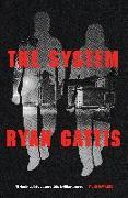 Cover-Bild zu The System von Gattis, Ryan
