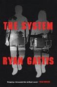 Cover-Bild zu The System (eBook) von Gattis, Ryan