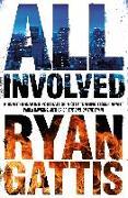 Cover-Bild zu All Involved von Gattis, Ryan