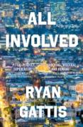 Cover-Bild zu All Involved (eBook) von Gattis, Ryan