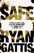 Cover-Bild zu Safe von Gattis, Ryan