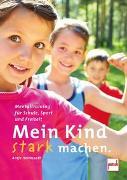 Cover-Bild zu Heimsoeth, Antje: Mein Kind stark machen
