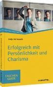 Cover-Bild zu Heimsoeth, Antje: Erfolgreich mit Persönlichkeit und Charisma