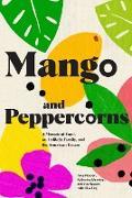 Cover-Bild zu Nguyen, Tung: Mango and Peppercorns (eBook)