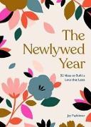Cover-Bild zu Payleitner, Jay: The Newlywed Year (eBook)