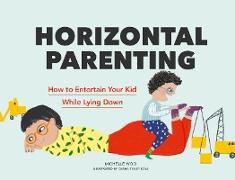 Cover-Bild zu Woo, Michelle: Horizontal Parenting (eBook)