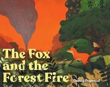 Cover-Bild zu Popovici, Danny: The Fox and the Forest Fire (eBook)