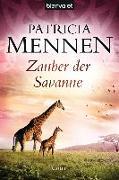 Cover-Bild zu Zauber der Savanne von Mennen, Patricia