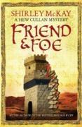 Cover-Bild zu McKay, Shirley: Friend & Foe (eBook)