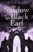 Cover-Bild zu McGarry, Charles E.: Shadow of the Black Earl (eBook)