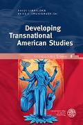 Cover-Bild zu Gernalzick, Nadja (Hrsg.): Developing Transnational American Studies