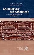 Cover-Bild zu Plevrakis, Ermylos (Hrsg.): Grundlegung des Absoluten?