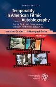 Cover-Bild zu Gernalzick, Nadja: Temporality in American Filmic Autobiography