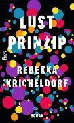 Cover-Bild zu Kricheldorf, Rebekka: Lustprinzip