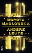 Cover-Bild zu Maslowska, Dorota: Andere Leute