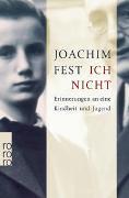 Cover-Bild zu Fest, Joachim: Ich nicht