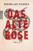 Cover-Bild zu Searle, Nicholas: Das alte Böse
