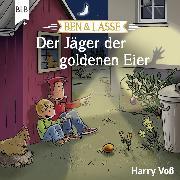 Cover-Bild zu Voß, Harry: Ben und Lasse - Der Jäger der goldenen Eier (Audio Download)