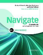 Cover-Bild zu Navigate: Intermediate B1+: Coursebook, e-book and Oxford Online Skills Program