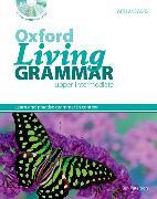 Cover-Bild zu Oxford Living Grammar: Upper-Intermediate: Student's Book Pack