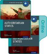 Cover-Bild zu Gray, Brian: Authoritarian States: IB History Print and Online Pack: Oxford IB Diploma Programme